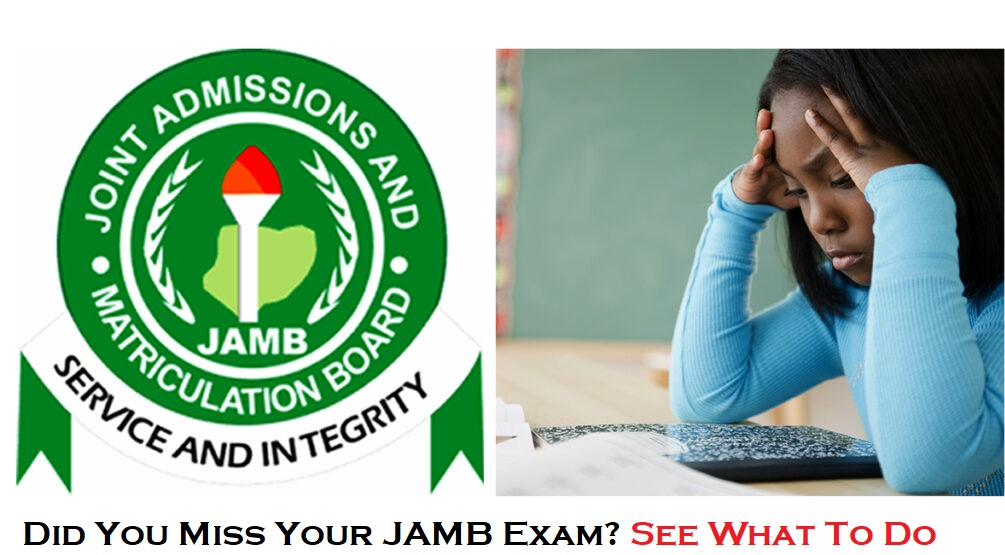 What To Do If You Missed Your JAMB Exam Date